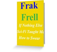 Frak vs. Frell Greeting Card