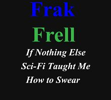 Frak vs. Frell Womens Fitted T-Shirt