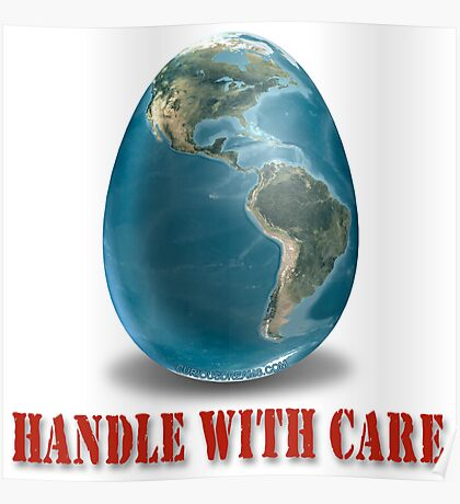 Earth-Handle with Care Poster