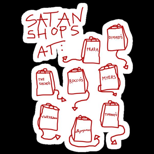 'Satan Shops at:' by ellejayerose
