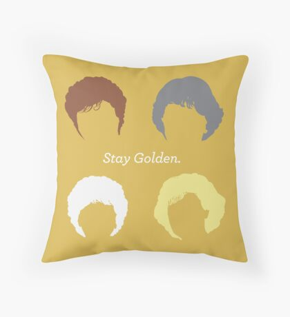 "The Girls // ""Stay Golden"" Throw Pillow"