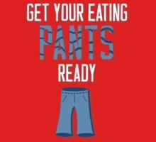 Eating Pants T-Shirt