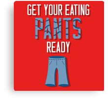 Eating Pants Canvas Print