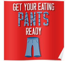 Eating Pants Poster