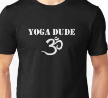 Yoga Dude Unisex T-Shirt