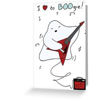 I love to BOOgie Greeting Card