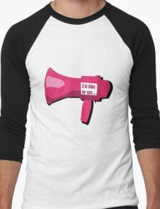 I'd like to say... Men's Baseball ¾ T-Shirt