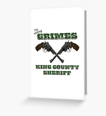 Vote Grimes Greeting Card