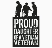 Patriotic 'Proud Daughter of a Vietnam Veteran' Ladies T-Shirt and Gifts by Albany Retro