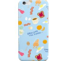 Omelette You Finish iPhone Case/Skin