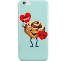 Valentine's Day! Cinnamon Bun Valentine iPhone Case/Skin