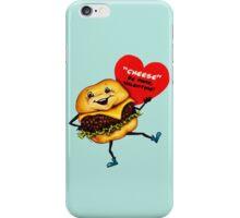 Valentine's Day! Cheeseburger Valentine iPhone Case/Skin