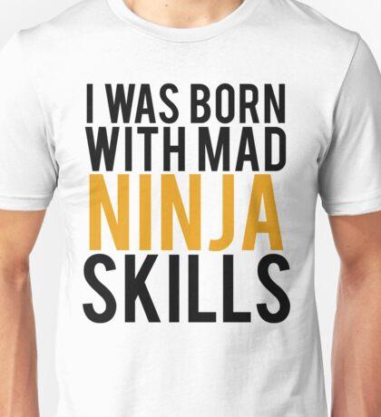 Mad Ninja Skills Funny Gamer Unisex T-Shirt