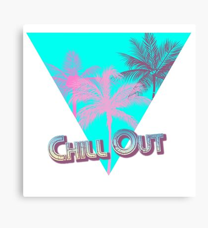 Chill Out Dudes and Dudettes! Canvas Print