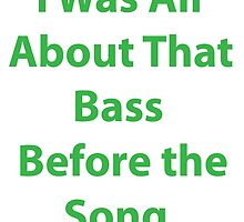 All About That Bass by CoppersMama