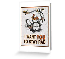 Stay Rad. Greeting Card