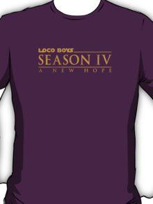 Loco Boys Season IV A New Hope T-Shirt