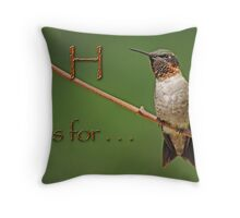 H is for . . . Throw Pillow