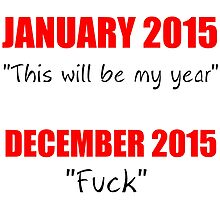 """JANUARY 2015 """"THIS WILL BE MY YEAR"""" by Divertions"""