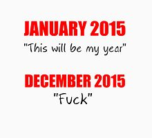 """JANUARY 2015 """"THIS WILL BE MY YEAR"""" Womens Fitted T-Shirt"""
