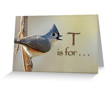 T is for . . . Greeting Card