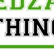 It's an EDZA thing, you wouldn't understand !! Sticker