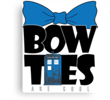 Bowties are Cool Canvas Print