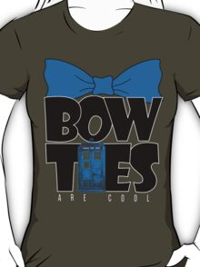 Bowties are Cool T-Shirt