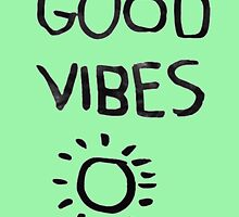 ☀Good Vibes☾ by sickminds