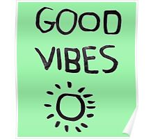 ☀Good Vibes☾ Poster