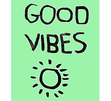 ☀Good Vibes☾ Photographic Print