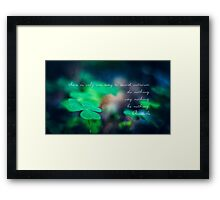 There is only one way to avoid criticism: do nothing, say nothing and be nothing.  Framed Print