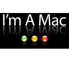 I'm A Mac White Text Photographic Print