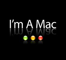 I'm A Mac White Text by Jim Felder