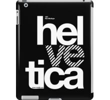 Hel ve tica .... iPad Case/Skin
