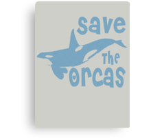 Save The Orcas Canvas Print