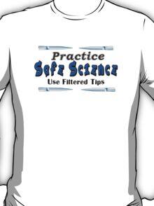 Practice Safe Science T-Shirt
