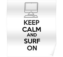 Keep calm and surf on Poster