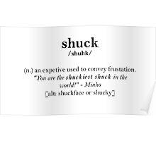 Glader slang dictionary: shuck Poster