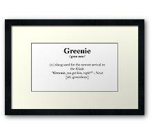Glader slang dictionary: Greenie Framed Print
