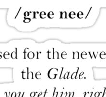 Glader slang dictionary: Greenie Sticker