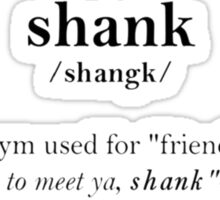 Glader slang dictionary: shank Sticker