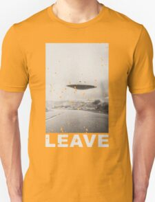 I Want To Leave T-Shirt