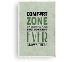 The Comfort Zone Canvas Print