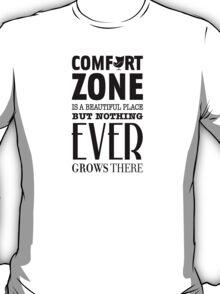The Comfort Zone T-Shirt