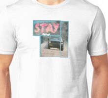 alive STAY Unisex T-Shirt