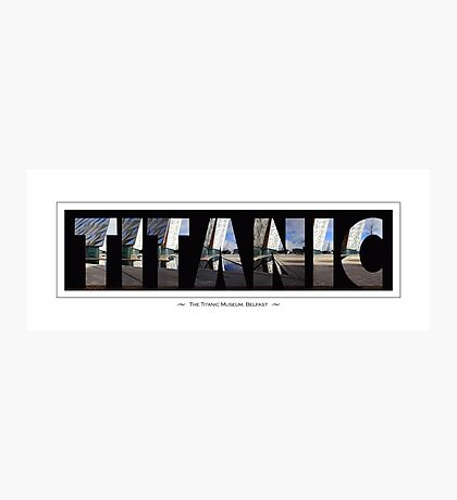 The Titanic Museum, Belfast Photographic Print