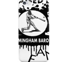 RAISED BY BIRMINGHAM BARONS FAN iPhone Case/Skin