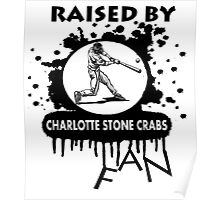 RAISED BY CHARLOTTE STONE CRABS FAN Poster