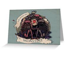 Hush my monsters Greeting Card